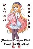 Plush Darling - Fantasic Designs Book - Quest Art Workbook