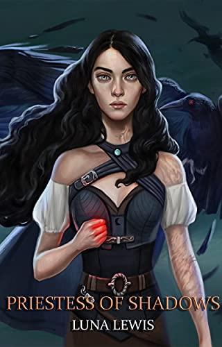 Priestess of Shadows (Priestess of Shadows Series Book 1)
