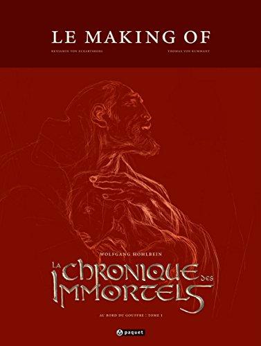 La chronique des immortels T1 making of: Making of