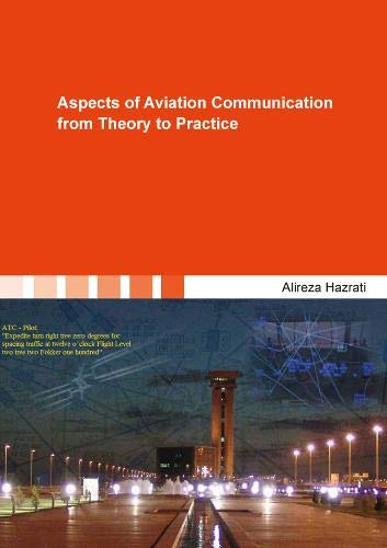 Aspects of Aviation Communication from Theory to Practice