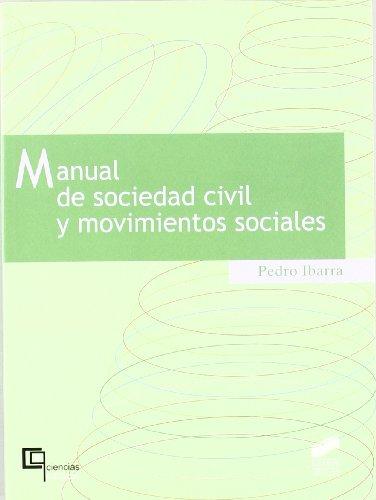 Manual de sociedad civil y movimientos sociales: 2 (Ciencias políticas)
