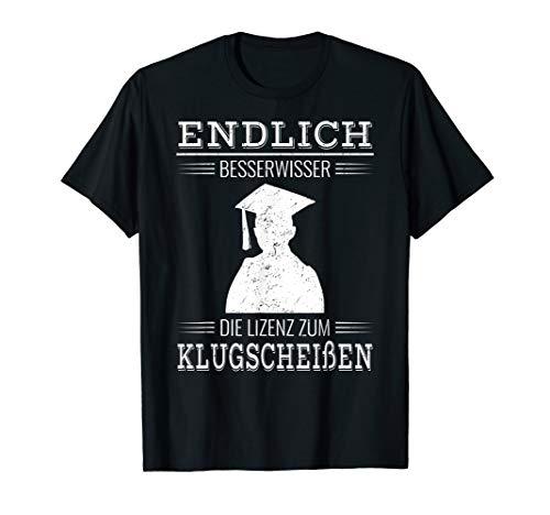 Bachelor und Master Studium Endlich Besserwisser Geschenk T-Shirt