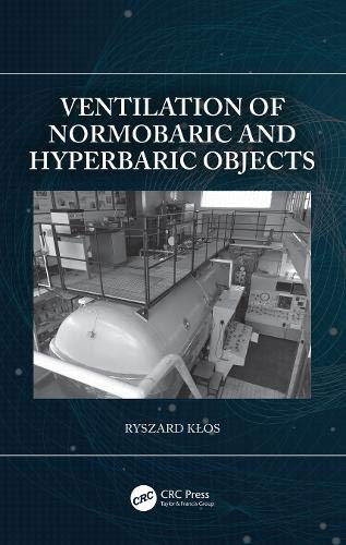Ventilation of Normobaric and Hyperbaric Objects