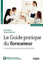 Le Guide pratique du formateur - Concevoir, animer, évaluer une formation de Jacques Piveteau