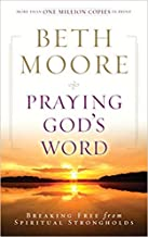 [By Beth Moore ] Praying God's Word: Breaking Free from Spiritual Strongholds (Paperback)【2018】by Beth Moore (Author) (Paperback)