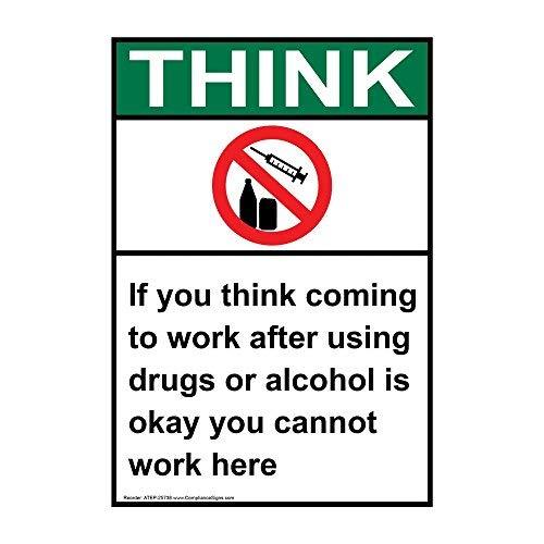 wendana denken als je denkt aan het werk komen na het gebruik van drugs of alcohol is goed je kunt hier niet werken teken, grappige tin metalen waarschuwingsborden voor eigenschap, aluminium, poort teken, hek teken buiten,8