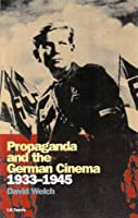 Propaganda and the German Cinema, 1933-1945 (Cinema & Society)