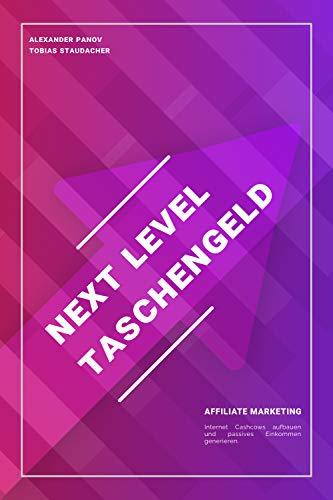 Next Level Taschengeld: Affiliate Marketing & Nischenseiten Guide