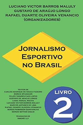 Jornalismo Esportivo no Brasil: Livro 2