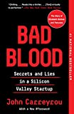 Real Estate Investing Books! -  Bad Blood: Secrets and Lies in a Silicon Valley Startup
