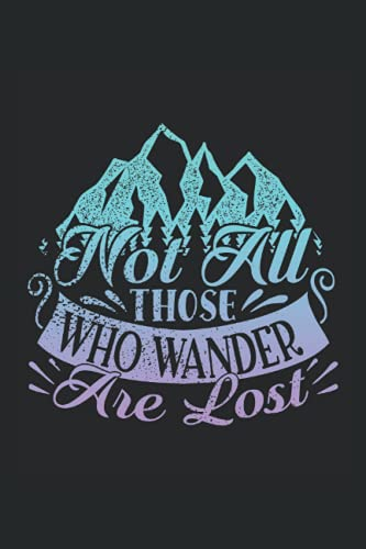 not all who wander are lost: Hangman Puzzles | 110 Game Sheets | Mini Game | Clever Kids | 6 x 9 in | 15.24 x 22.86 cm | Single Player | Funny Great Gift