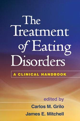 The Treatment of Eating Disorders: A Clinical Handbook