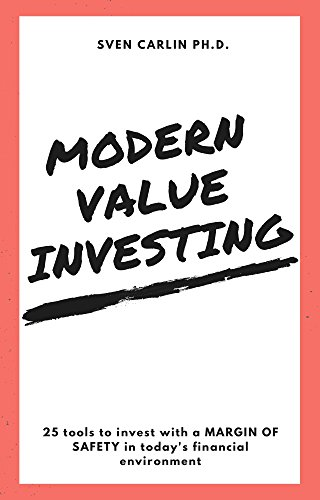 MODERN VALUE INVESTING: 25 Tools to Invest With a Margin of Safety in Today's Financial Environment (English Edition)