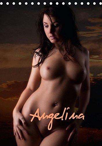 Angelina (Tischkalender 2016 DIN A5 hoch): Aktbilder einer schönen Frau (Monatskalender, 14 Seiten) (CALVENDO Orte)