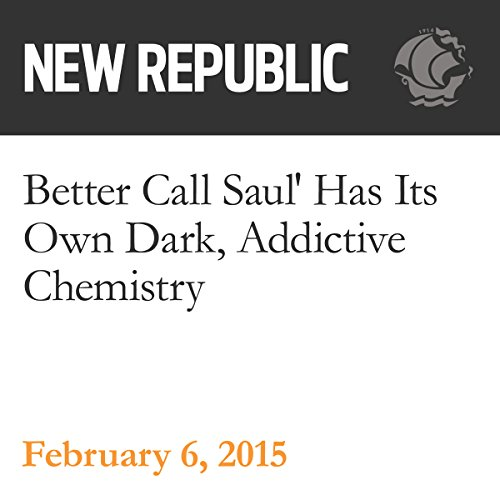 'Better Call Saul' Has Its Own Dark, Addictive Chemistry audiobook cover art
