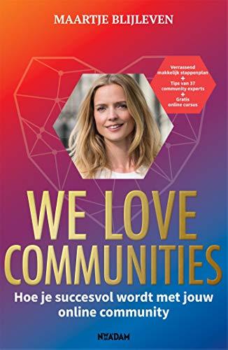 We love communities (Dutch Edition)