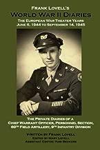Frank Lovell's World War II Diaries: The European War Theater Years