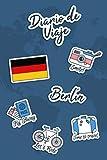 Diario de Viaje Berlín: Diario de Viaje   106 páginas, 15.24 cm x 22.86 cm   Para acompañarle durante su estancia.