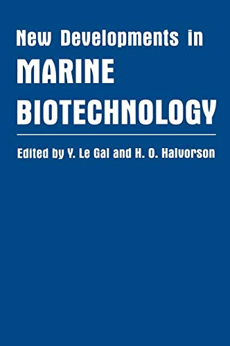 New Developments in Marine Biotechnology: Proceedings of the Fourth International Marine Biology Conference Held in Sorrento, Paestum, and ... 1997 (Plenum Series on Stress and Coping)