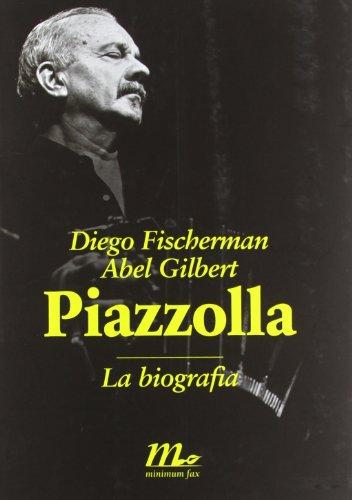 Piazzolla. La biografia