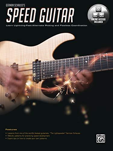 German Schauss's Speed Guitar: Learn Lightning Fast Alternate Picking and Coordination, Book & Online Video/Audio
