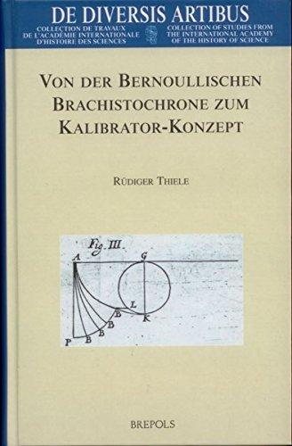 Von der Bernoullischen Brachistochrone zum Kalibrator-Konzept: Ein historischer Abriß zur Entstehung der Feldtheorie in der Variation