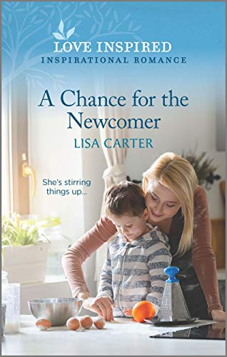 Compare Textbook Prices for A Chance for the Newcomer Love Inspired Original Edition ISBN 9781335488930 by Carter, Lisa