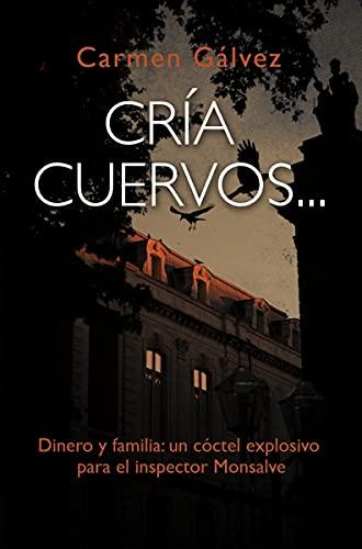 Cría cuervos de Carmen Gálvez