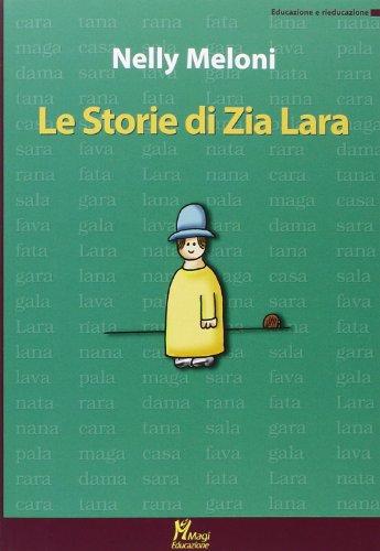 Le storie di zia Lara