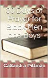 30 Days of Prayer for Black Men and Boys (English Edition)