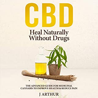 CBD: Heal Naturally Without Drugs audiobook cover art