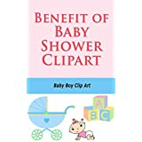 Benefit of Baby Shower Clipart: Baby Boy Clip Art (English Edition)