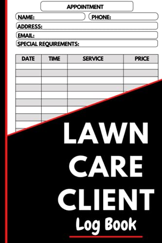 Compare Textbook Prices for Lawn Care Client Data Log Book: Professional Lawn Mowing Client Tracking Address & Appointment Book with A to Z Alphabetic Tabs to Record Personal Customer Information  ISBN 9798547853319 by Spring, Leo