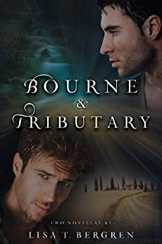 Bourne & Tributary (River of Time #4) by [Lisa T. Bergren]