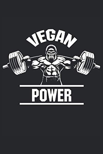 Vegan Power: Cool Novelty Gift for Vegetarian ~ Small Lined Notebook (6'' X 9')