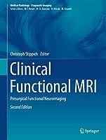 Clinical Functional MRI: Presurgical Functional Neuroimaging (Medical Radiology)