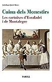 Cuina dels Monestirs. Les cartoixes d'Escaladei i de Montalegre: 17 (Rebost i Cuina)