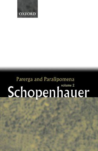 Parerga and Paralipomena: Volume 2: Short Philosophical Essays