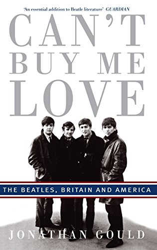 Can't Buy Me Love: The Beatles, Britain, and America (English Edition)