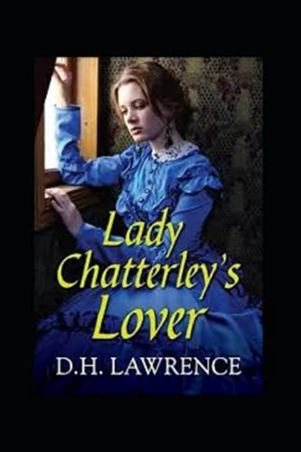 Lady Chatterley's Lover-Original Edition(Annotated)