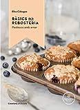 Bàsics De La Rebosteria: Pastissos amb amor (Altres cuina)