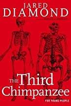 The Third Chimpanzee for Young People( On the Evolution and Future of the Human Animal)[3RD CHIMPANZEE FOR YOUNG PEOPL][Ha...