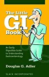The Little GI Book: An Easily Digestible Guide to Understanding Gastroenterology (English Edition)