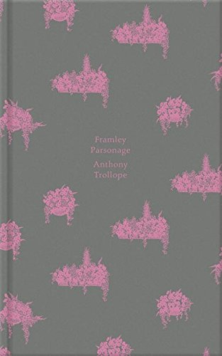 Framley Parsonage (The Chronicles of Barsetshire)
