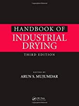 Handbook of Industrial Drying, Third Edition (Advances in Drying Science and Technology)