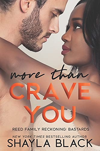 More Than Crave You (Reed Family Reckoning) (Volume 4)