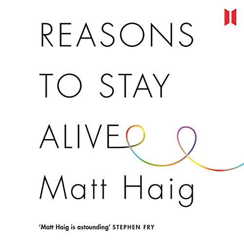 Reasons to Stay Alive audiobook cover art