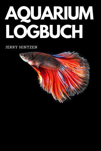 Aquarium Logbuch: Notiere die wichtigsten Wasserwerte. Aquascape & Nano Aquaristik Zubehör. Aquarium Pflege Buch für Kinder und Erwachsene.