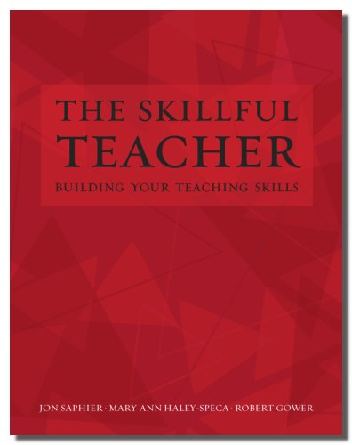 The Skillful Teacher: Building Your Teaching Skills 6th Edition