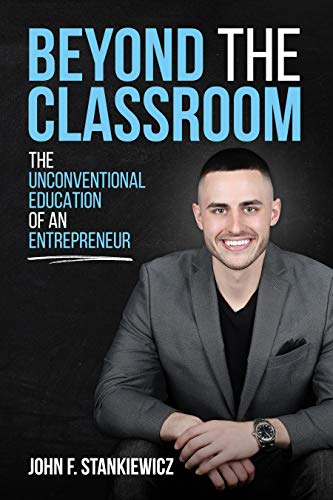 Beyond the Classroom: The Unconventional Education of an Entrepreneur